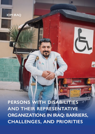 PERSONS WITH DISABILITIES AND THEIR REPRESENTATIVE ORGANIZATIONS IN IRAQ: BARRIERS, CHALLENGES, AND PRIORITIES