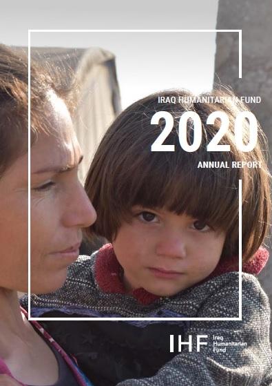 Iraq Humanitarian Fund Annual Report 2020