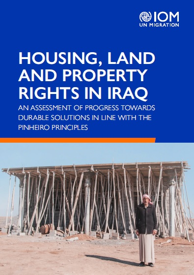 Housing, Land and Property rights in Iraq - An assessment of progress towards durable solutions in line with the Pinheiro Principles
